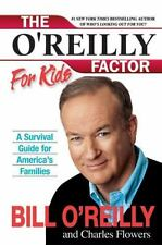 The O'Reilly Factor for Kids: A Survival Guide for America's Families, 814-95C