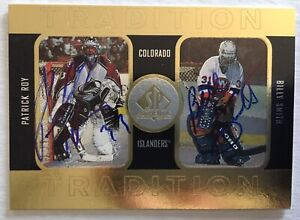 1997-98 SPA SP AUTHENTIC TRADITION PATRICK ROY BILLY SMITH AUTO 165/333