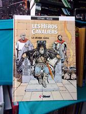 Les héros cavaliers, T.2 : La Grande Ourse - Ed Originale 1988 - BD Historique