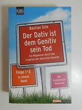 Bastian Sick Der Dativ ist dem Genetiv sein Tod Band 1-3 Zwiebelfisch Kolumnen