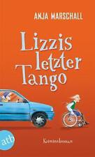 Lizzis letzter Tango    Anja Marschall