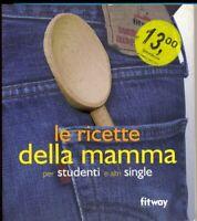 Le ricette della mamma per studenti e altri singleAyral dominqueCagnat cucina