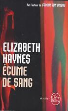 Ecume de sang - Elizabeth Haynes - Livre de Poche Thriller 2013 [TBE]
