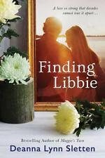 Finding Libbie: By Sletten, Deanna Lynn