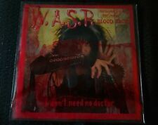 W.A.S.P. - I Don't Need A Doctor - Blood Pack  7 Single - Red Vinyl