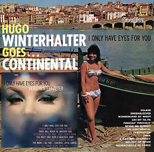 Hugo Winterhalter Goes ... Continental & I Only Have Eyes for You - CDLK4531