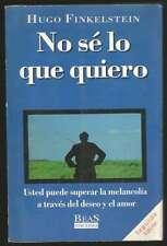 Hugo Finkelstein Book No Se Lo Que Quiero 1993 Ed BEAS