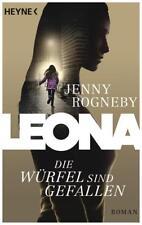 Die Würfel sind gefallen / Leona Bd.1 von Jenny Rogneby (2016, Taschenbuch)