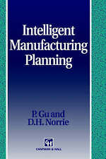 NEW Intelligent Manufacturing Planning (Food Products Series) by P. Gu