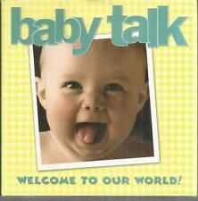Baby Talk: Welcome To Our World! Hardcover New