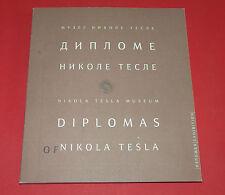 NIKOLA TESLA DIPLOMAS AND CERTIFICATES UNIQUE LIMITED EDITION  BOOK