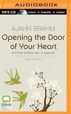 Opening the Door of Your Heart by Ajahn Brahm (2014, MP3 CD, Unabridged)