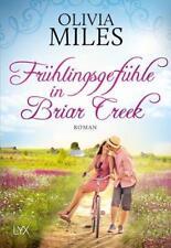 Frühlingsgefühle in Briar Creek von Olivia Miles (2017, Taschenbuch), UNGELESEN