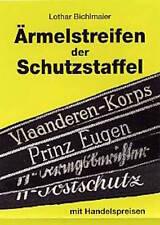 Ärmelstreifen der Schutzstaffel Katalog Handelspreisen Ärmelbänder L. Bichlmaier