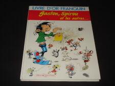 GASTON SPIROU ET LES AUTRES LIVRE D'OR FRANQUIN 1987