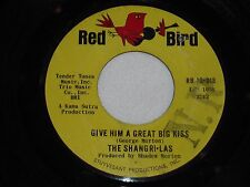THE SHANGRI-LAS-Give Him A Great Big Kiss (1964) RED BIRD 45
