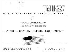 135 Page April 1944 TM 11-227 RADIO COMMUNICATION EQUIPMENT DIRECTORY on CD