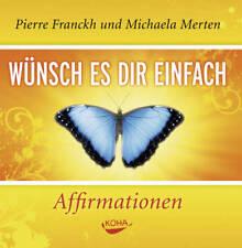 Wünsch es dir einfach - Affirmationen von Pierre Franckh (2008, CD, Mangelexemp)