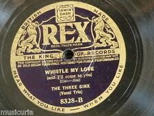 78rpm THE THREE GINX whistle my love / ole faithful