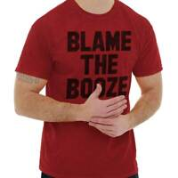 Blame It On The Booze Funny Drinking Drunk Short Sleeve T-Shirt Tees Tshirts