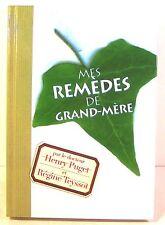 """livre santé """" mes remèdes de grand mère""""dr h. Puget-r. Teyssot 2002"""