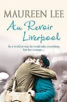 Au Revoir Liverpool, Lee, Maureen , Good | Fast Delivery