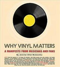 Why Vinyl Matters - Bickerdike, Jennifer Otter - New Hardcover