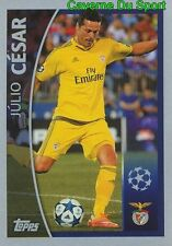 573 JULIO CESAR  PLAYER TO WATCH SL.BENFICA STICKER CHAMPIONS LEAGUE 2016 TOPPS
