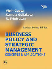 Business Policy and Strategic Management: Concepts and Applications by Vipin Gup