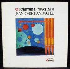 Jean-Christian Michel Ouverture spatiale LP & CV NM