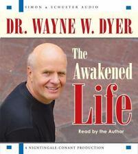 The Awakened Life by Wayne Dyer (2006, CD, Abridged) NEW