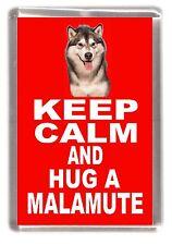 "Alaskan Malamute Dog Fridge Magnet ""KEEP CALM AND HUG A MALAMUTE"" by Starprint"