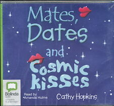 Audio book - Mates, Dates And Cosmic Kissses by Cathy Hopkins  -  CD