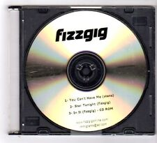 (GB117) Fizzgig, You Can't Have Me - 2005 DJ CD