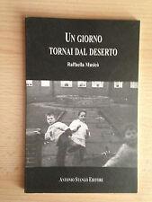 UN GIORNO TORNAI DAL DESERTO Raffaella Musicò Stango 1996