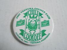 VINTAGE PROMO PINBACK BUTTON #111-021 - CHILI COOK-OFF -1992 VENTURA COUNTY FAIR
