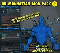 Borderlands 3 Modded DR MANHATTAN MOD PACK 🔹EXCLUSIVE MODDING BUILD🔹 XBOX PS4