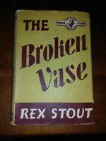 Rex Stout  - The Broken Vase - Collins Crime Club r/p 1947 in d/j - ex-library