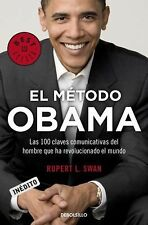 EL METODO OBAMA: LAS 100 CLAVES COMUNICATIVAS DEL HOMBRE QUE By Rupert L. VG