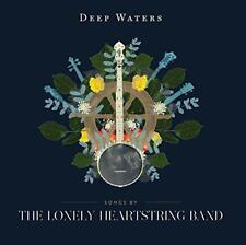 The Lonely Heartstring Band - Deep Waters (NEW CD)