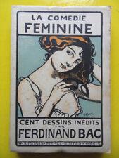 Ferdinand Bac La Comédie Féminine Ed. Simonis Empis 1899 100 dessins inédits