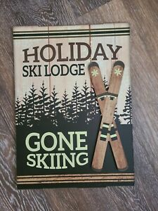 "NEW Wood Christmas Wall Yard Sign SKI "" HOLIDAY SKI LODGE GONE SKIING "" 14 x 10"