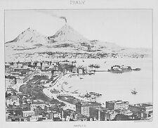 VECCHIO ANTICO STAMPA ITALIA BAIA NAPOLI Mount il Vesuvio CITY HARBOUR View c1890's