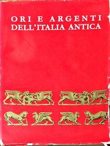 ORI E ARGENTI DELL'ITALIA ANTICA - 1962