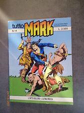 TUTTO MARK n° 14 - Il Comandante Mark - 1991 - Ed. Bonelli