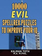 Spelling IQ Boost: 10000 Evil Spellrex Puzzles to Improve Your IQ by Kalman...