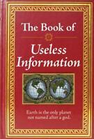 The Book of Useless Information Editors of Publications International Ltd.