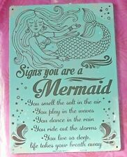 """SIGNS YOU ARE A MERMAID  Sea Blue Metal Sign, 11 1/2 x 8""""  BRAND NEW!"""