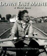 Down East Maine : A World Apart by Frank Van Riper (1998, Hardcover)
