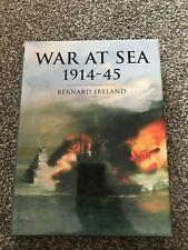 War at Sea 1914-45 HB Bernard Ireland